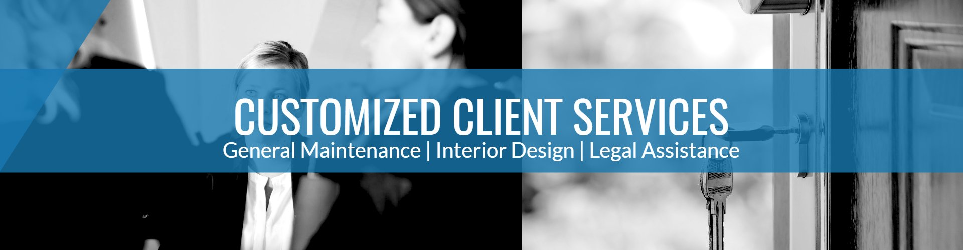 Customized Client Services
